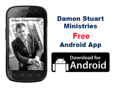 Damon Stuart Ministries FREE Android App. Download for Android.